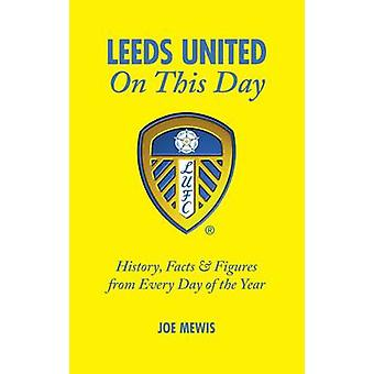 Leeds United on This Day - History - Facts & Figures from Every Day of