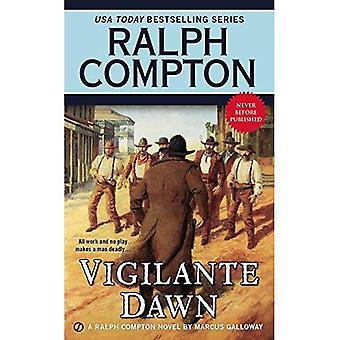 Vigilante Dawn: En Ralph Compton roman (Ralph Compton västra serien)