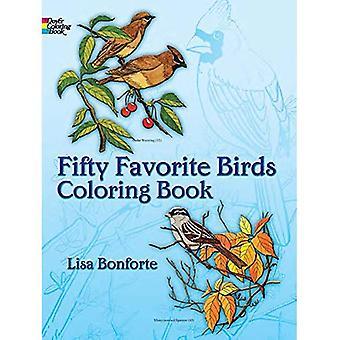 Fifty Favourite Birds Colouring Book: Coloring Book (Dover Coloring Books)