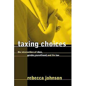 Taxing choices