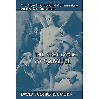 Das Buch von 1 Samuel (neue internationale Kommentar zum alten Testament)