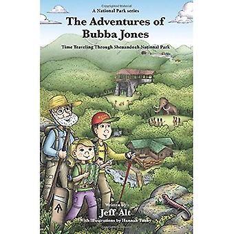 The Adventures of Bubba Jones (#2): Time Traveling Through Shenandoah National Park