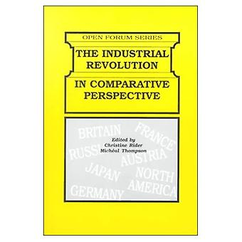 The Industrial Revolution in Comparative Perspective