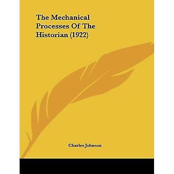 Os processos mecânicos do historiador (1922)