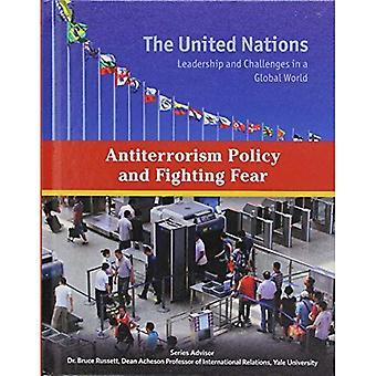 Mot terrorism politik och kämpar rädsla (FN: ledarskap och utmaningar i en Global värld)