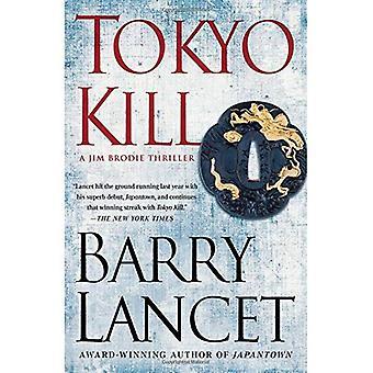 Tokyo Kill: A Jim Brodie Thriller (Jim Brodie Novel)