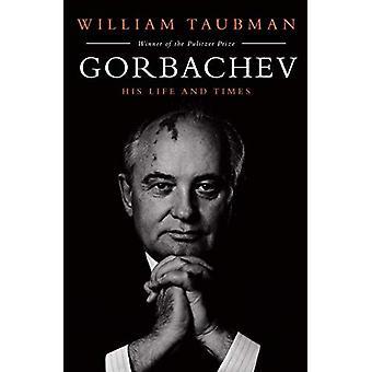 Gorbatsjov: His Life and Times
