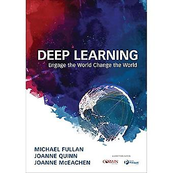 Deep Learning: Engage the World Change the World (Paperback)