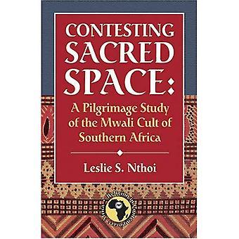 Bestrida heliga utrymme: En pilgrimsfärd studie av Mwali kulten av södra Afrika