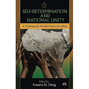 Självbestämmande och nationell enighet