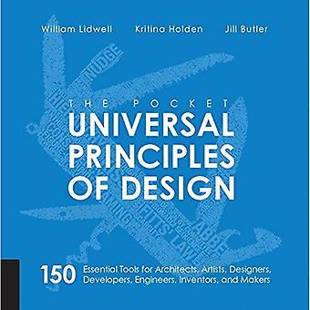 Pocket universella principer Design: 150 oumbärliga verktyg för arkitekter, konstnärer, Designers, utvecklare,...