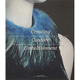 Creating Couture Embellishment (Paperback)
