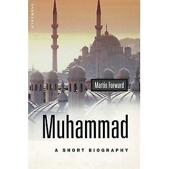 Muhammad A Short Biography