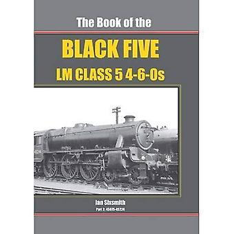 The Book of the Black Fives - LM Class 4-6-OS: Part 2: 45075 - 45224