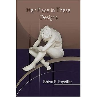 Her Place in These Designs