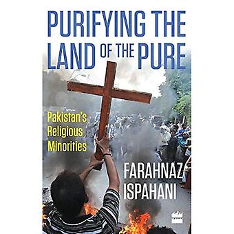 Purifying the Land of the Pure: Pakistan's Religious Minorities