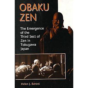 Obaku Zen by Baroni & Helen