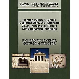 Hansen Alden v. United California Bank U.S. Supreme Court Transcript of Record with Supporting Pleadings by CLEMENTS & RICHARD R