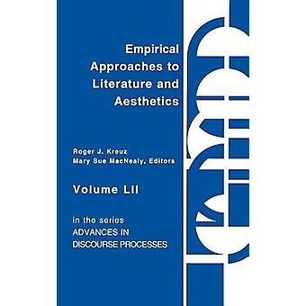 Empiirisiä lähestymis tapoja kirjallisuus ja estetiikka on Kreuz & Roger J.