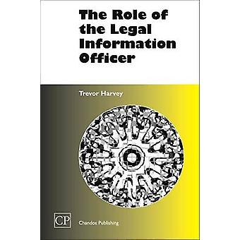The Role of the Legal Information Officer by Harvey & Trevor