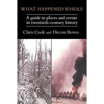 What Happened Where by Cook Chris