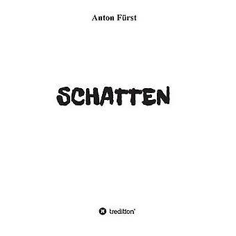 SCHATTEN de Frst & Anton