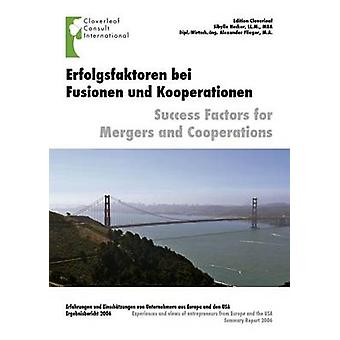 Erfolgsfaktoren Fur Fusionen Und Kooperationen by Hecker & Sibylle
