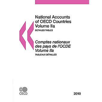 Volkswirtschaftlichen Gesamtrechnungen der OECD-Länder 2010 Band IIa detaillierte Tabellen durch OECD Publishing