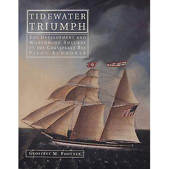 Tidewater Triumph - The Development and Worldwide Success of the Chesa