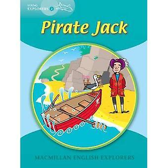Young Explorers 2 - Pirate Jack by Louis Fidge - Gill Munton - 9781405