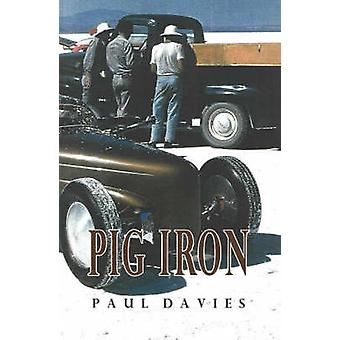 Pig Iron by Paul Davies - 9781550650938 Book