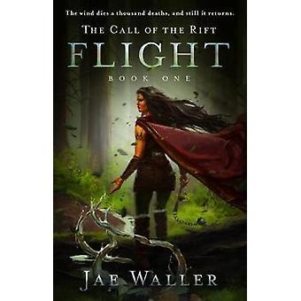 Call Of The Rift - The - Flight by Jae Waller - 9781770413542 Book