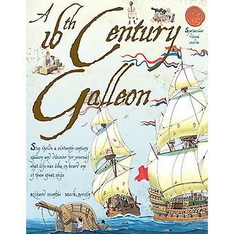 A 16th Century Galleon by Richard Humble - Mark Bergin - 978190671457