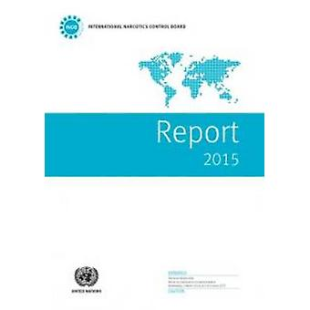 Report of the International Narcotics Control Board for 2015 by (DGAC