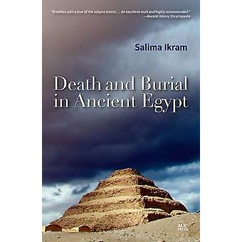 Death and Burial in Ancient Egypt by Salima Ikram - 9789774166877 Book