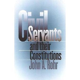 Les fonctionnaires et leurs Constitutions de John A. Rohr - 978070061163
