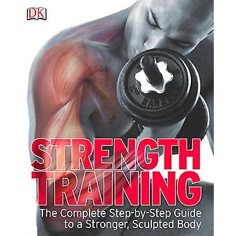 Strength Training (Dk) (Paperback) by Dk