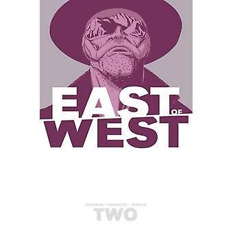 East of West Volume 2: We Are All One (Paperback) by Hickman Jonathan
