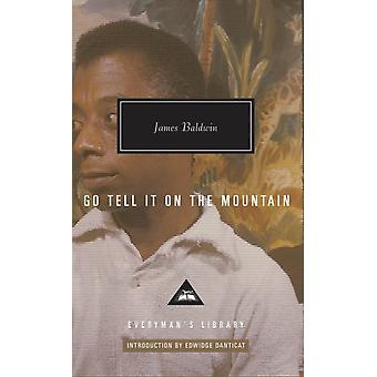 Go Tell It on the Mountain (Hardcover) by Baldwin James