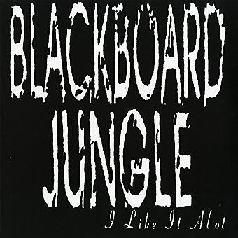 Blackboard Jungle - I Like It Alot [Vinyl] USA import