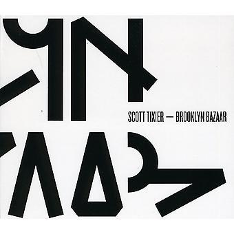 Scott Tixier - Brooklyn Bazaar [CD] USA import