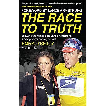 The Race to Truth - Blowing the Whistle on Lance Armstrong and Cycling