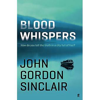 Sangue sussurri (Main) di John Gordon Sinclair - 9780571283903 libro