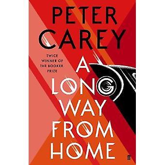 Langt fra hjemmet af Peter Carey - 9780571338832 bog