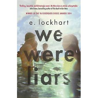 We Were Liars by Emily Lockhart - 9781471403989 Book