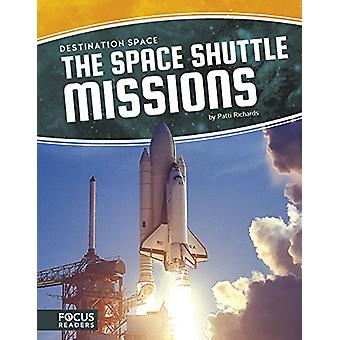 The Space Shuttle Missions by Patti Richards - 9781635175707 Book