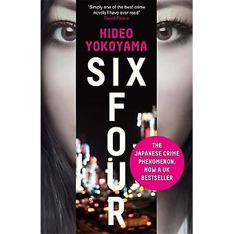 Sechs vier von Hideo Yokoyama - Jonathan Lloyd-Davies - 9781848665286 Bo
