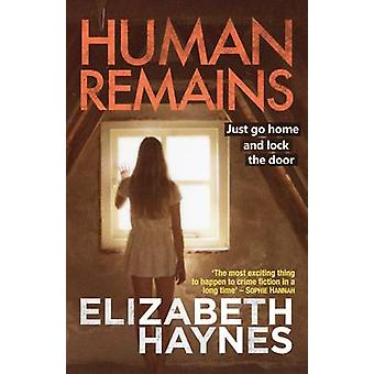 Human Remains by Elizabeth Haynes - 9781908434180 Book