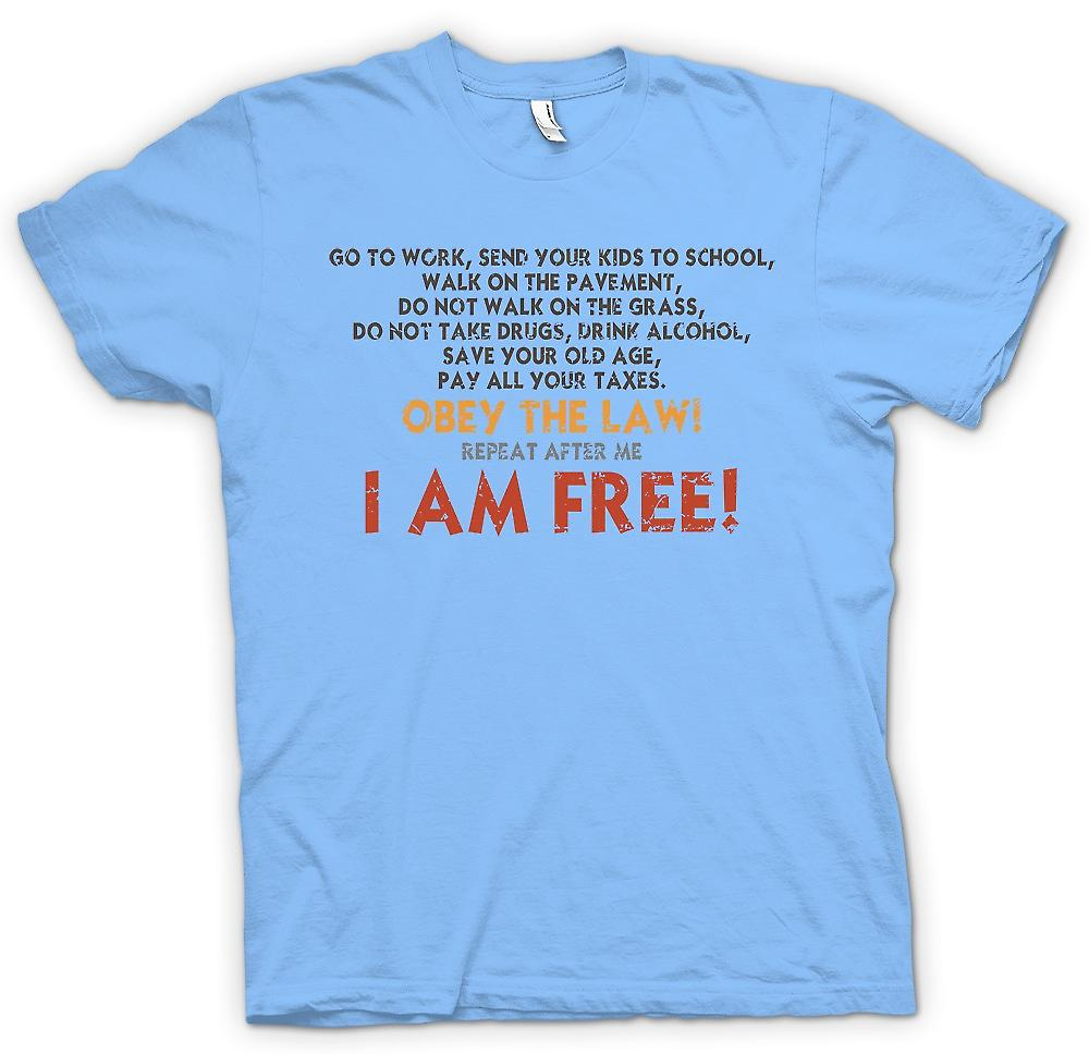 Heren T-shirt - de wet gehoorzamen - I 'm Free - grap Doctrine