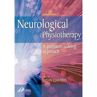 Neurological Physiotherapy - A Problem-solving Approach (2nd Revised e